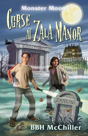 Curse at Zala Manor  by  B.B.H. McChiller