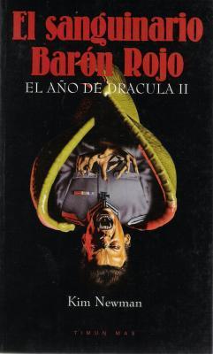 El sanguinario Barón Rojo (El año de Drácula, #2)  by  Kim Newman