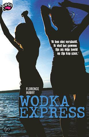 Wodka Express  by  Florence Aubry