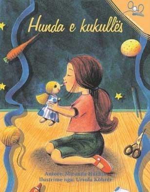 Hunda e kukullës  by  Miranda Haxhia