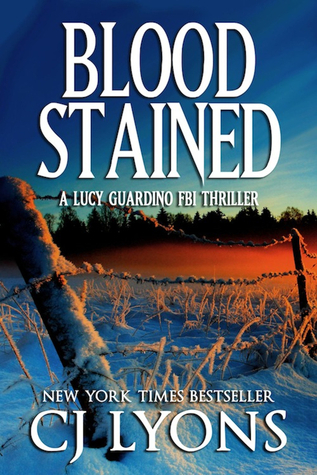 Blood Stained (Lucy Guardino FBI Thriller, #2) C.J. Lyons