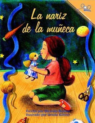 La nariz de la muñeca  by  Miranda Haxhia