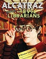 Alcatraz vs. the Evil Librarians Brandon Sanderson