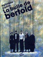 La Bulle De Bertold  by  Diego Agrimbau