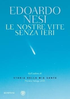 Le nostre vite senza ieri  by  Edoardo Nesi