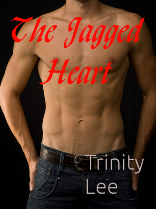The Jagged Heart  by  Trinity Lee