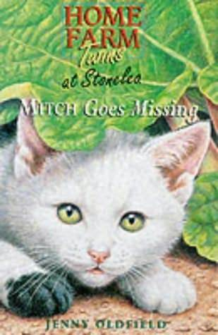 Mitch Goes Missing (Home Farm Twins at Stonelea, #1)  by  Jenny Oldfield