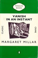 Vanish in an Instant Margaret Millar