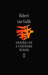 Sędzia Di i Chiński Wzór  by  Robert van Gulik