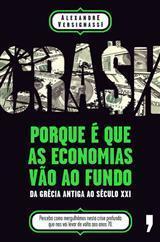 Crash! - Porque é que as economias vão ao fundo  by  Alexandre Versinagssi