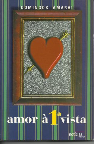Amor a 1.a Vista Domingos Amaral