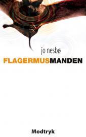 Flagermusmanden  by  Jo Nesbø