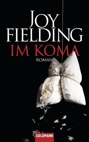 Im Koma Joy Fielding