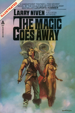 The Magic Goes Away Larry Niven