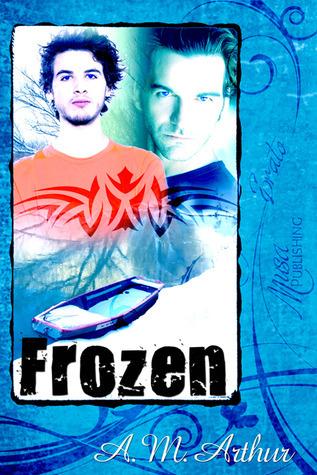 Frozen  by  A.M. Arthur
