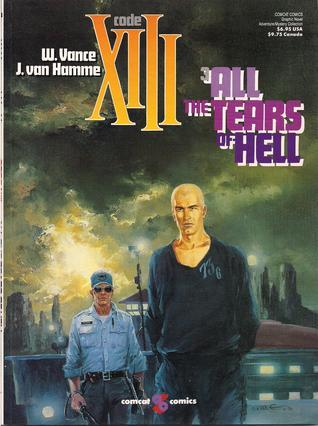 All the Tears of Hell (XIII, #3)  by  Jean Van Hamme