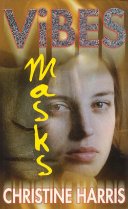 Masks (Vibes, #3) Christine Harris
