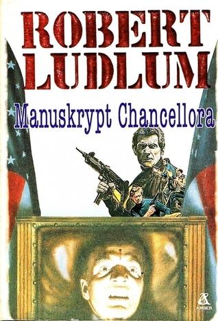 Manuskrypt Chancellora Robert Ludlum