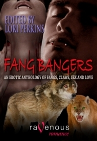 Fang Bangers: An Erotic Anthology Of Fangs, Claws, Sex And Love  by  Lori Perkins