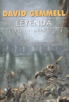 Leyenda (Saga Drenai, #6)  by  David Gemmell