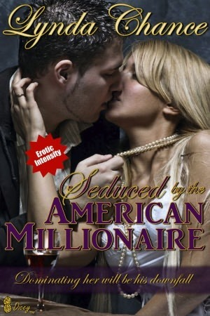 Seduced  by  the American Millionaire (Louisiana Liaisons, #1) by Lynda Chance