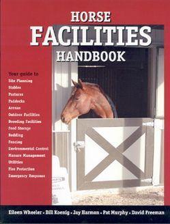 Horse Facilities Handbook Eileen Wheeler