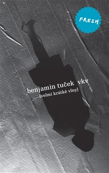 VKV /Velmi krátké vlny/ Benjamin Tuček