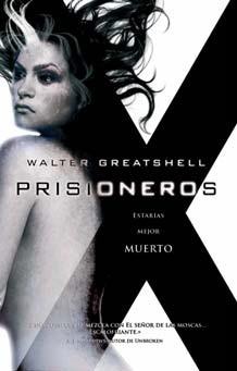 Prisioneros (Xombies #2)  by  Walter Greatshell