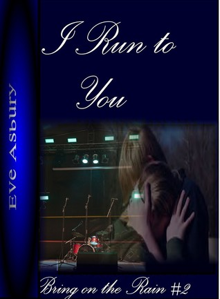 Every Time You Go Away  by  Eve Asbury