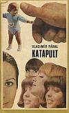 Katapult  by  Vladimír Páral