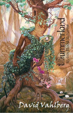 Summerland: Robin Hood Returns David Vahlberg