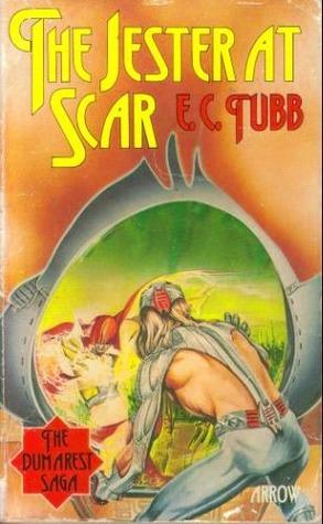 The Jester at Scar (Dumarest Saga / E. C. Tubb)  by  E.C. Tubb