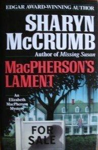 Macphersons Lament: An Elizabeth Macpherson Mystery Sharyn McCrumb