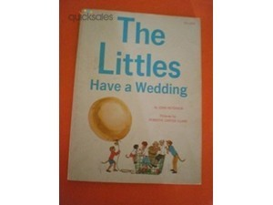 The Littles Have A Wedding  by  John Lawrence Peterson