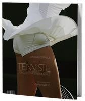 Tenniste. Una galleria sentimentale Massimo Coppola