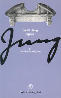 Psicologia e religione (Opere, Vol. 11) C.G. Jung