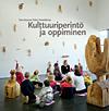 Kulttuuriperintö ja oppiminen  by  Päivi Venäläinen