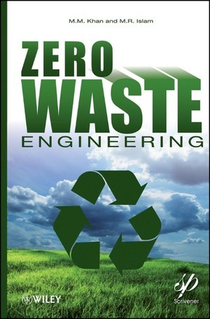Zero-Waste Engineering  by  Rafiq Islam