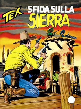Tex n. 440: Sfida sulla Sierra  by  Mauro Boselli