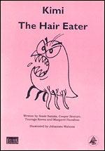 Kimi: The Hair Eater Susie Saitala