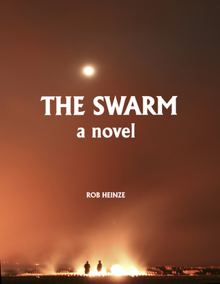 Stranger Quarks Collection - The Swarm & 5 Novels  by  Rob Heinze