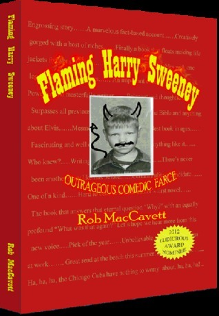 Flaming Harry Sweeney  by  Rob MacCavett