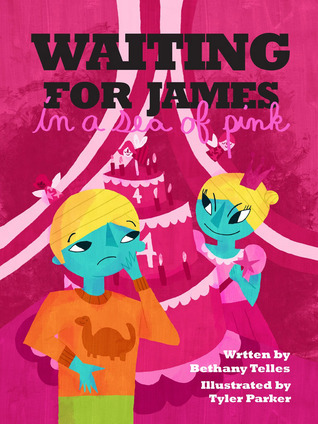 Waiting for James in a Sea of Pink  by  Bethany Telles