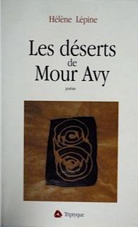 Les déserts de Mour Avy  by  Hélène Lépine