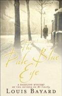 The Pale Blue Eye: A Novel  by  Louis Bayard