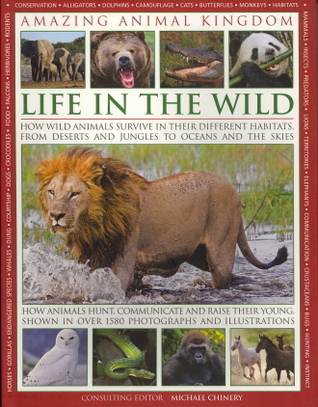 Life in the Wild Michael Chinery