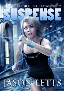 Suspense (The Spencer Nye Trilogy #1)  by  Jason Letts