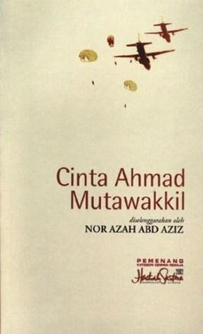 Cinta Ahmad Mutawakkil  by  Nor Azah Abd Aziz