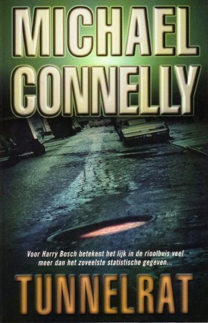 Tunnelrat  by  Michael Connelly