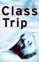 Class Trip  by  Emmanuel Carrère